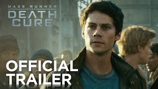 VIDEO: MAZE RUNNER: THE DEATH CURE – Official Trailer
