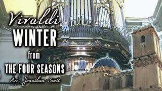 Video VIVALDI – WINTER (Four Seasons) Organ of Basílica de Santa María, Elche, Spain - JONATHAN SCOTT MP3, 3GP, MP4, WEBM, AVI, FLV September 2018