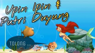 Putri Duyung selamatkan nyawa Ipin