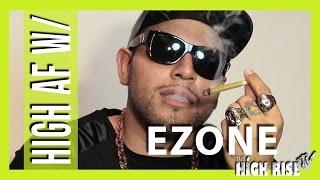 HIGH AS FUCK w/ E-Zone Da Firm by HighRise TV