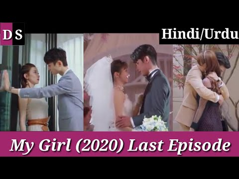 My Girl(2020) Last Episode Hindi/Urdu Explanation by ||Drama Series||