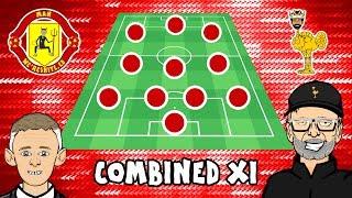 1️⃣1️⃣ MAN UTD vs LIVERPOOL: Combined XI! 1️⃣1️⃣