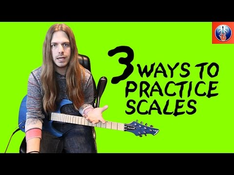 3 Ways to Practice Scales  – Guitar Scale Exercises