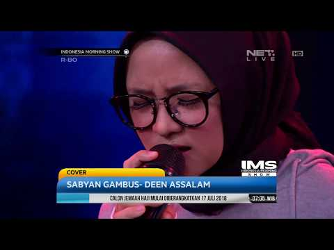Performance, Sabyan Gambus - Deen Assalam
