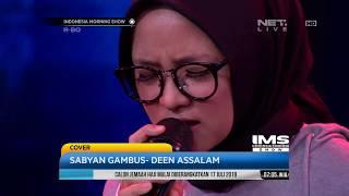 Video Performance, Sabyan Gambus - Deen Assalam MP3, 3GP, MP4, WEBM, AVI, FLV Juni 2018