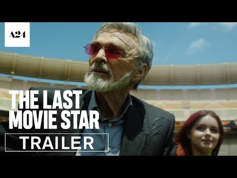 The Last Movie Star | Official Trailer HD | A24
