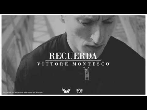 """Vittore Montesco nos presenta nuevo sencillo, """"Recuerda"""""""