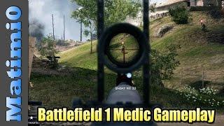 Battlefield 1 Combat Medic Gameplay - Multiplayer
