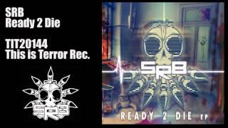Nonton Srb   Ready 2 Die Film Subtitle Indonesia Streaming Movie Download