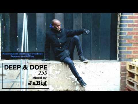 Acid Jazz, Soulful, Deep House Music Lounge DJ Mix JaBig – DEEP & DOPE 253  (TEASER)