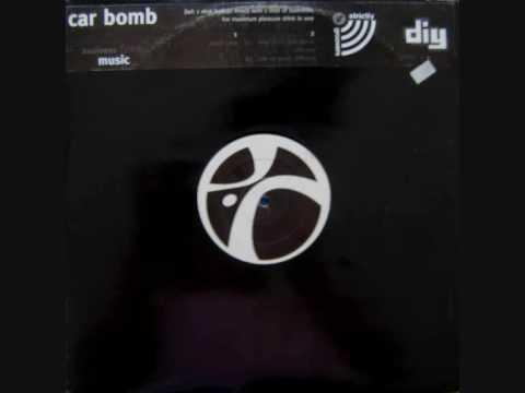 Car Bomb - Keep Sexy   1995