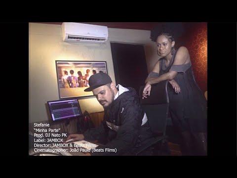 Stefanie - Minha Parte (prod. DJ Nato_PK)