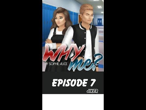 Why me? Episode 7 - Jiker
