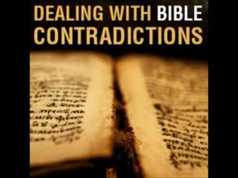 Dealing With Bible Contradictions Lesson 1of2