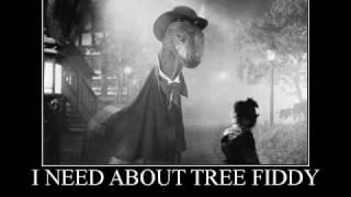 Tree Fiddy