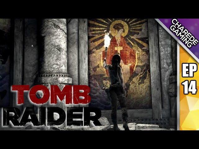 Tomb Raider, Charede Plays - Himiko Sun Queen - Part 14