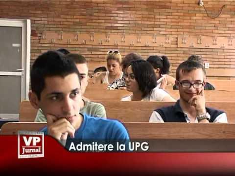 Admitere la UPG