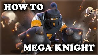 How to Use and Counter Mega Knight   Clash Royale