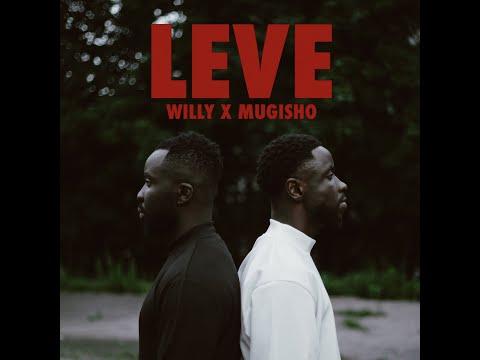 Mugisho x Willy - Leve