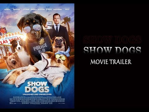 SHOW DOGS Movie Trailer 2018