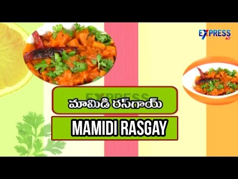 Mamidi Rasgay Recipe : Yummy Healthy Kitchen | Express TV