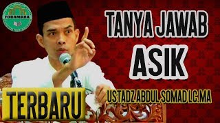 Video [PALING BARU] FULL TANYA JAWAB ASIK USTADZ ABDUL SOMAD LC.MA MP3, 3GP, MP4, WEBM, AVI, FLV Januari 2019