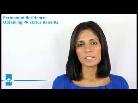 Permanent Residence Status Benefits Video