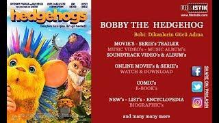 Nonton Hedgehogs / Bobi: Dikenlerin Gücü Adına (türkçe dublaj fragman) Film Subtitle Indonesia Streaming Movie Download