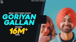 Video GORIYAN GALLAN | SARTAJ VIRK ft.GINNI KAPOOR ( FULL VIDEO ) | FRESH MEDIA RECORDS MP3, 3GP, MP4, WEBM, AVI, FLV Maret 2019