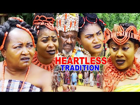 HEARTLESS TRADITION SEASON 4 {NEW MOVIE} - 2020 LATEST NIGERIAN NOLLYWOOD MOVIE