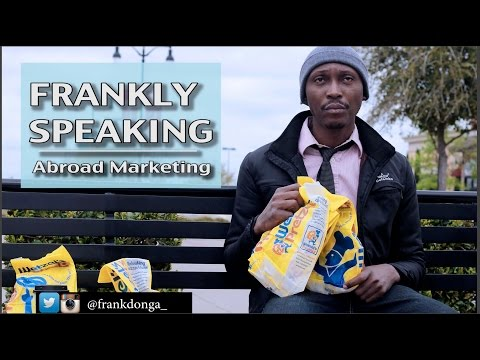 FRANKLY SPEAKING: Abroad Marketing