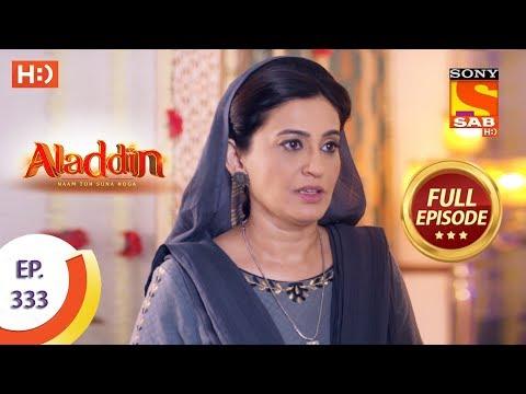 Aladdin - Ep 333 - Full Episode - 25th November, 2019