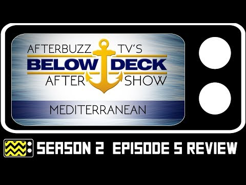 "Below Deck Mediterranean Season 2 Episode 5 Review w/ Christine ""Bugsy"" Drake 