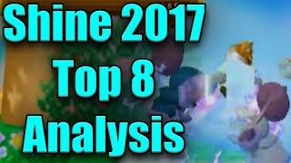 Shine 2017 Top 8 Analysis – Part 1