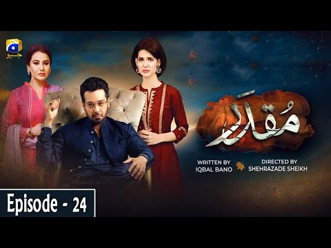 Muqaddar - Episode 24 || English Subtitles || 27th July 2020 - HAR PAL GEO