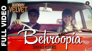 Nonton Behroopia Full Video   Bombay Velvet   Mohit Chauhan   Anushka Sharma   Ranbir Kapoor Film Subtitle Indonesia Streaming Movie Download