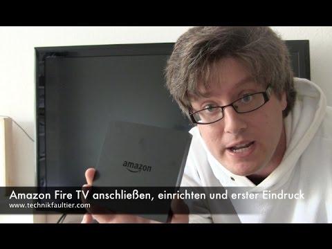 Amazon Fire TV anschließen, einrichten und erster Eindruck