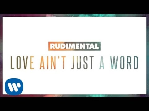 Tekst piosenki Rudimental - Love Ain't Just a Word po polsku