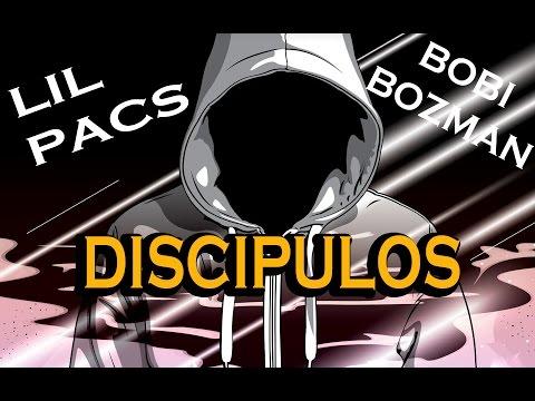 Lil Pacs - Discipulos (Feat. Bobi Bozman)