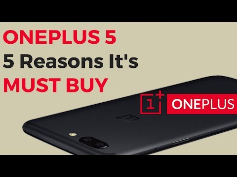 ONEPLUS 5 - 5 REASONS IT'S A MUST-BUY! [Hindi]