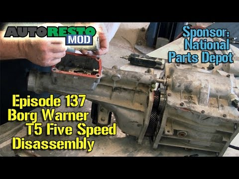 T-5 Borg Warner T5 Five Speed tear down disassembly  Episode137 Autorestomod
