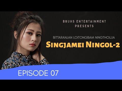 Singjamei Ningol 2 - Ep.07 | Paenubi Yaikhom | Bittaranjan Loitongbam