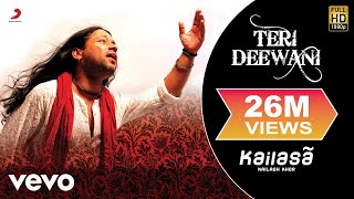 Video Kailash Kher - Teri Deewani download in MP3, 3GP, MP4, WEBM, AVI, FLV January 2017
