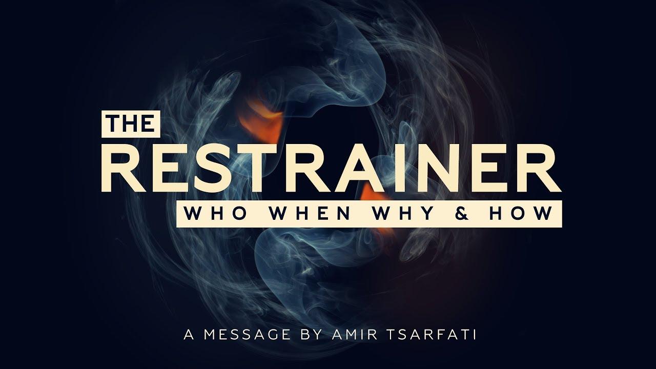 Amir Tsarfati: The Restrainer