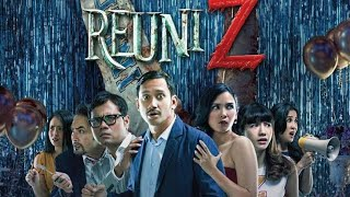 Nonton Film Horor Komedi Indonesia   Reuni Z Full Movie Film Subtitle Indonesia Streaming Movie Download