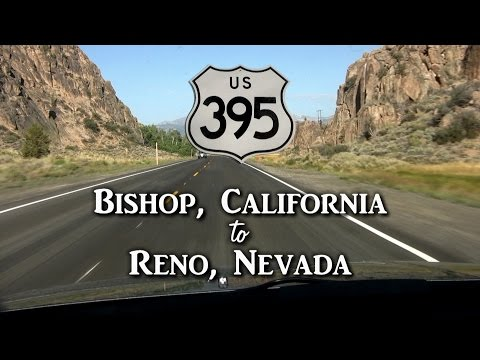 Road Trip: Bishop, CA to Reno, NV via Hwy 395