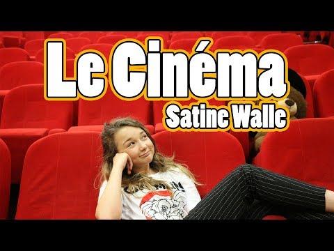 Le Cinéma / (chanson) / Satine Walle