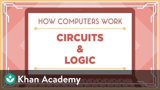 Khan Academy and Code.org | Circuits & Logic