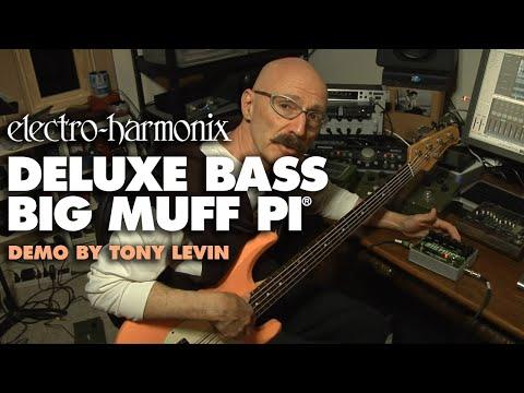 Tony Levin EHX Deluxe Bass Big Muff Pi