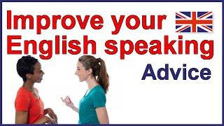 How to improve your English speaking skills, How to learn English